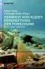 ,Heinrich von Kleist: Perspektiven der Forschung