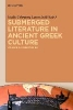 Colesanti, Giulio,   Lulli, Laura,Submerged Literature in Ancient Greek Culture 2