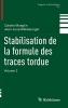Moeglin, Colette,Stabilisation de la formule des traces tordue