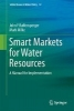 Mark W. Milke,Smart Markets for Water Resources