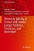 Madalina Chitez,   Claudia Ioana Doroholschi,   Otto Kruse,   Lukasz Salski,University Writing in Central and Eastern Europe: Tradition, Transition, and Innovation