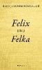 Schädlich, Hans Joachim,Felix und Felka
