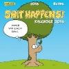 Ruthe, Ralph,Shit Happens Postkartenkalender 2016