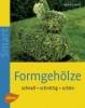 Beltz, Heinrich,Formgehölze