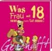 Kernbach, Michael,Geschafft! Was Frau mit  18 nicht mehr tun muss!
