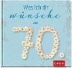 GROH Verlag,Was ich dir wünsche zum 70.