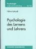 Lukesch, Helmut,Psychologie des Lernens und Lehrens
