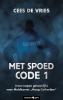 Cees de Vries,Met spoed Code 1