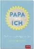 GROH Verlag,Papa und ich