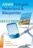 ,ANWB fietsgids : Nederland & Bikepointer