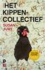 Susan  Juby,Het kippencollectief