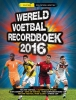 ,Wereldvoetbalrecordboek 2016