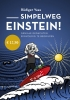 <b>Rüdiger  Vaas</b>,Simpelweg Einstein