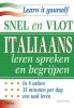 <b>E. Smith</b>,Snel en vlot Italiaans leren spreken en begrijpen