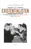 <b>Sarah  Bakewell</b>,De existentialisten