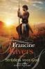 <b>Francine  Rivers</b>,Strijders voor God