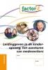 <b>Alice ten Brinke,</b>,Factor-E Leiding geven in de kinderopvang Training werkboek + www.factor-e.nl
