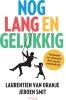 <b>Laurentien van Oranje, Jeroen  Smit</b>,Nog lang en gelukkig