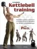<b>Pavel  Tsatsouline</b>,Handboek kettlebelltraining
