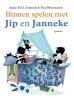 <b>Annie M.G.  Schmidt</b>,Binnen spelen met Jip en Janneke
