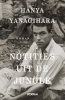 <b>Hanya  Yanagihara</b>,Notities uit de jungle