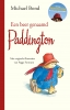 <b>Michael  Bond</b>,Een beer genaamd Paddington
