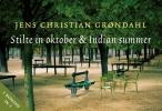 Jens Christian  Grondahl,Stilte in oktober & Indian summer
