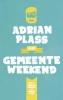 <b>Adrian  Plass</b>,Adrian Plass en het Gemeenteweekend