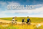 <b>Annemie  Peeters, Marc  Monballieu</b>,De groote tocht