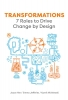 <b>Joyce  Yee, Emma  Jefferies, Kamil  Michlewski</b>,Transformations: 7 Roles to Drive Change by Design