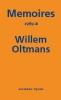 <b>Willem  Oltmans</b>,Memoires Willem Oltmans Memoires 1989-B