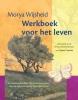 Morya  Wijsheid, Geert  Crevits,Morya Wijsheid Werkboek voor het leven