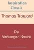 <b>Thomas  Troward</b>,De verborgen kracht
