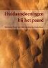Marianne  Sloet van Oldruitenborgh-Oosterbaan,Huidaandoeningen bij het paard
