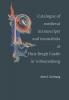 Anne S.  Korteweg, Klara  Broekhuijsen,Catalogue of the medieval manuscripts and incunables collected by Jan Herman van Heek at Huis Bergh Castle in `s-Heerenberg