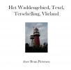 <b>Bram  Pietersen</b>,Het Waddengebied, Texel, Terschelling, Vlieland