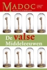 De valse Middeleeuwen 28-4 2014,tijdschrift over de Middeleeuwen