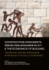 ,<b>Constructing monuments, perceiving monumentality and the economics of building</b>