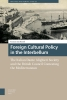 Tamara van Kessel,Heritage and Memory Studies Foreign cultural policy in the interbellum