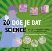 Zo doe je dat - Science,wilde experimenten en outdooravonturen