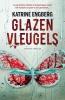 <b>Katrine Engberg</b>,Glazen vleugels