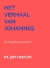 <b>Jan van Engelen</b>,Het verhaal van Johannes