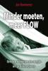 Jan Bommerez ,Minder moeten meer FLOW