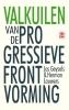 <b>Herman  Lauwers, Jos  Geysels</b>,Valkuilen van de progressieve frontvorming