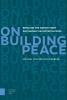 Michael von der Schulenburg ,On building peace