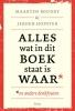 <b>Maarten  Boudry, Jeroen  Hopster</b>,Alles wat in dit boek staat is waar (en andere denkfouten)