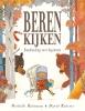 Michelle  Robinson ,Beren kijken - Handleiding voor beginners