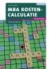 S.M.  Faber ,MBA Kostencalculatie met resultaat Theorieboek 3e druk