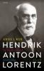<b>Anne J.  Kox</b>,Hendrik Antoon Lorentz, natuurkundige (1853-1928