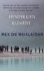 <b>Henderkien Klement</b>,REX DE REISLEIDER